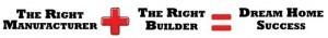 manufacturer plus builder equals dream home success, find right builder, log homes, log cabin homes, log cabins, post and beam homes, timberframe homes, timber frame homes, laminated logs, engineered logs, floor plan designs, kiln dried logs, Timberhaven local reps, log homes in Pennsylvania, log homes in PA, Timberhaven Log Homes, Timberhaven Log & Timber Homes