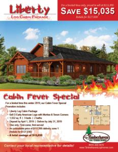 cabin fever promotional flyer, cabin fever special, log cabin special, log cabin sale, Timberhaven
